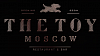 THE TOY MOSCOW